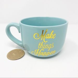 "NWT Eccolo ""Make Things Happen"" Ceramic Coffee Mug"